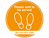 Please Wait To Be Served - Covid19 Coronavirus Floor Wall Sticker